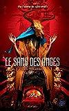 Le Sang des Anges: Roman (thriller scientifique/médical) Tome 2 (La Trilogie de Carthage)