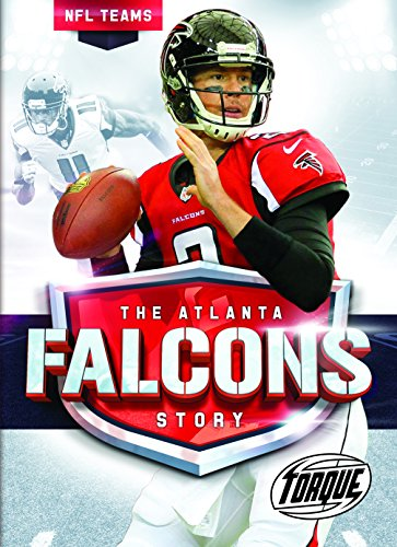 The Atlanta Falcons Story (NFL Teams, Band 32)