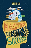 Master Your Skills to Succeed