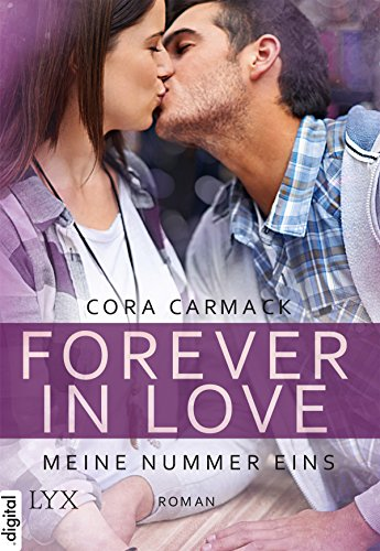 Forever in Love - Meine Nummer eins (Forever-in-Love-Reihe 3)