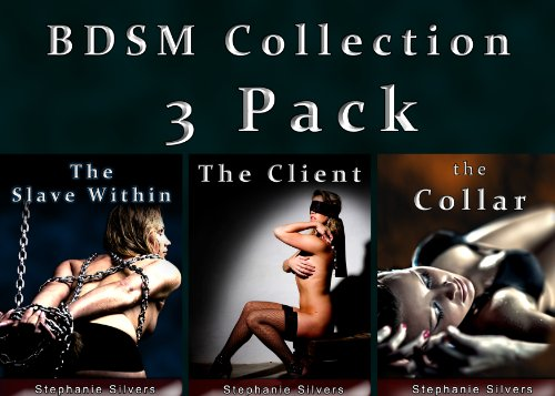 BDSM Collection 3 Pack (3 Sizzling Erotic BDSM Stories) (English Edition) eBook: Silvers, Stephanie: Amazon.es: Tienda Kindle