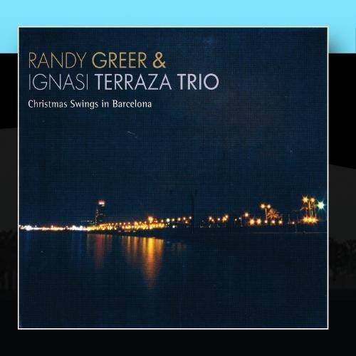 Christmas Swings In Barcelona by Randy Greer & Ignasi Terraza Trio (2011-01-14)
