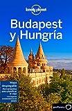 Budapest y Hungría 6: 1 (Guías de País Lonely Planet)