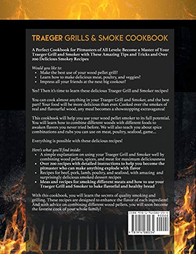 TRAEGER GRILLS & SMOKER COOKBOOK: All You Need To Know For The Traeger Grill: Became The Master Of Your Wood Pellet Grill and Get 200 Smoky Recipes With Tips And Tricks For All Levels Of Pitmasters