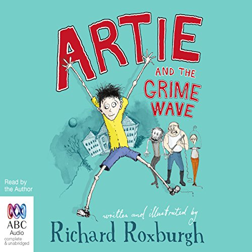 Artie and the Grime Wave audiobook cover art