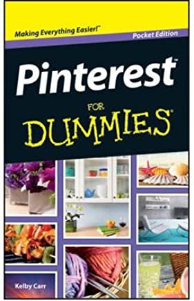 [(Pinterest For Dummies )] [Author: Kelby Carr] [May-2014]