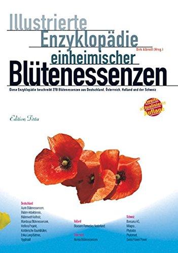 Edition Tirta: Illustrierte Enzyklopädie der einheimischen Blütenessenzen