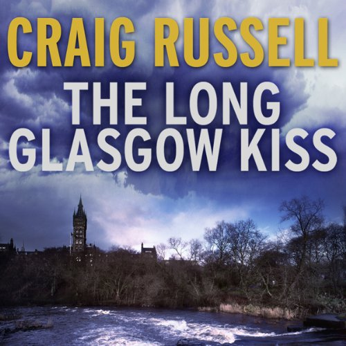 The Long Glasgow Kiss audiobook cover art