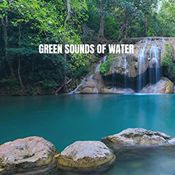 Green Sounds of Water
