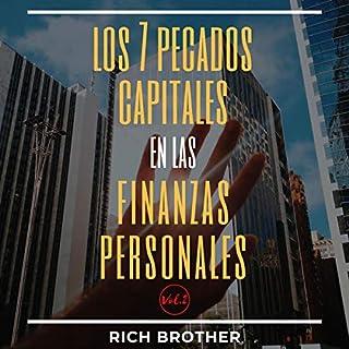 Los 7 Pecados Capitales en Las Finanzas Personales, Vol. 2 [The 7 Capital Sins in Personal Finance, Vol. 2] cover art