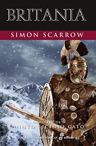 Britania (XIV) (Quinto Licinio Cato) de [Simon Scarrow, Ana Herrera]