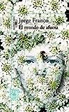 El mundo de afuera (Premio Alfaguara de novela)