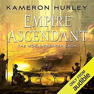 Empire Ascendant     Worldbreaker Saga, Book 2              Written by:                                                                                                                                 Kameron Hurley                               Narrated by:                                                                                                                                 Liza Ross                      Length: 15 hrs and 42 mins     Not rated yet     Overall 0.0