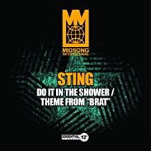 Do It in the Shower / Theme from Brat