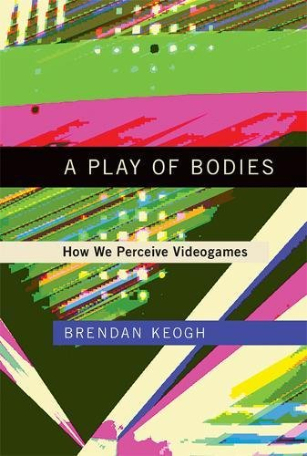 A Play of Bodies: How We Perceiv...