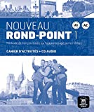 Nouveau Rond-Point 1 - Cahier d'exercices + CD: Noveau Rond Point 1 Cahier d'exercises: Vol. 2 (Fle-...
