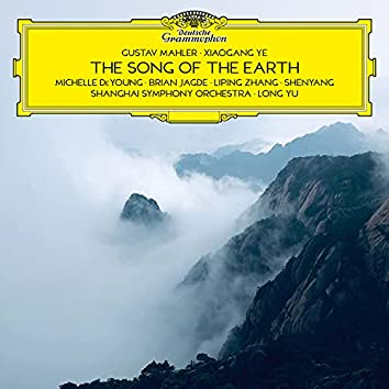 Mahler & Ye: The Song of the Earth