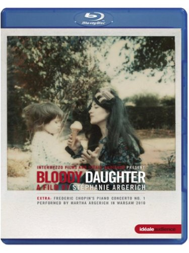 Bloody Daughter (A Film by Stéphanie Argerich) [Blu-ray]