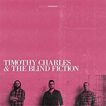 Timothy Charles and the Blind Fiction