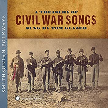 A Treasury of Civil War Songs Sung by Tom Glazer