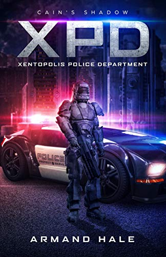 XPD Xentopolis Police Department: Cain's Shadow (English Edition)