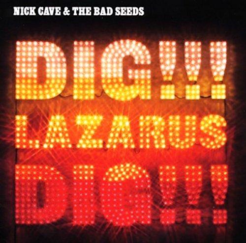 Dig Lazarus Dig!!!