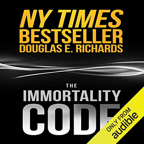 The Immortality Code Audiobook By Douglas E. Richards cover art
