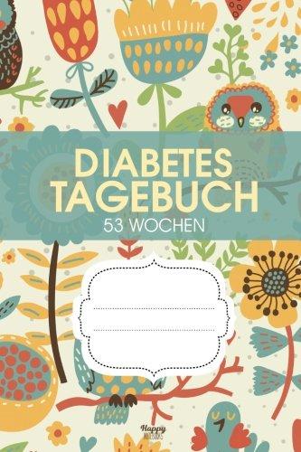Diabetes Tagebuch: Für Diabetiker, die Insulin spritzen