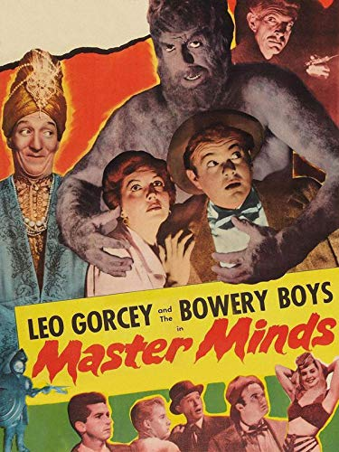 Master Minds - Leo Gorcey & The Bowery Boys