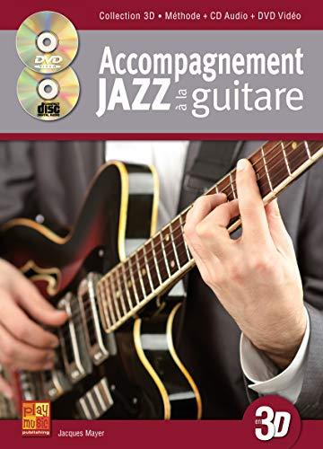 Accompagnement Jazz A La Guitare En 3D Gtr Bk/Cd/Dvd Fre