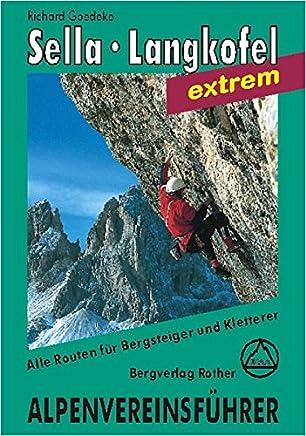 Dolomiten. Sella, Langkofel extrem. Alpenvereinsführer: Für Bergsteiger und Kletterer