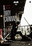 A Dirty Carnival...