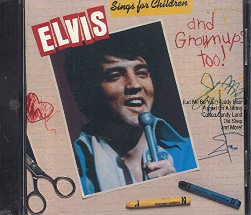 Elvis Sings for Children and Grownups Too product image
