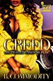 Greed: The Twisted Games We Play