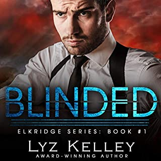 Blinded: A Second Chance Love Story      Elkridge Series, Book 1              By:                                                                                                                                 Lyz Kelley                               Narrated by:                                                                                                                                 Meghan Kelly                      Length: 9 hrs and 30 mins     12 ratings     Overall 4.8