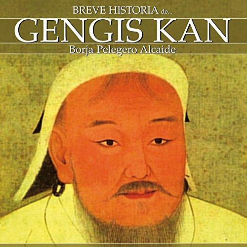 Breve historia de Gengis Kan audiobook cover art