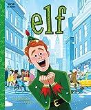 Elf: The Classic Illustrated Storybook (Pop Classics 9)
