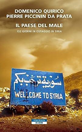 Il paese del male: 152 giorni in ostaggio in Siria (Bloom)