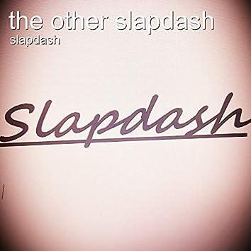 The Other Slapdash