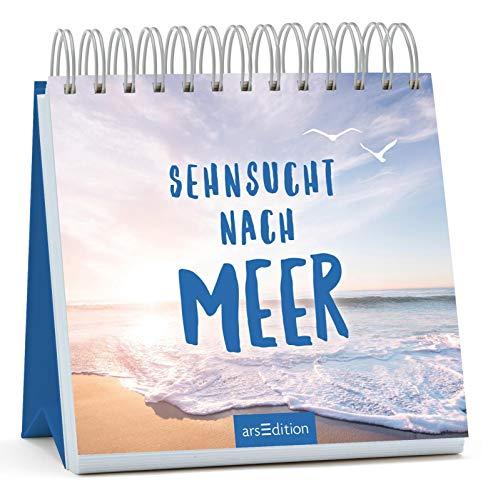 Sehnsucht nach Meer - Tischkalender zum Davonträumen, originelles Geschenk mit wunderschönen Strandbildern