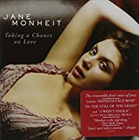 Taking A Chance On Love by Jane Monheit (2004-09-07)