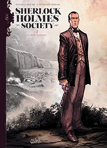 Sherlock Holmes Society T01: L'Affaire Keelodge