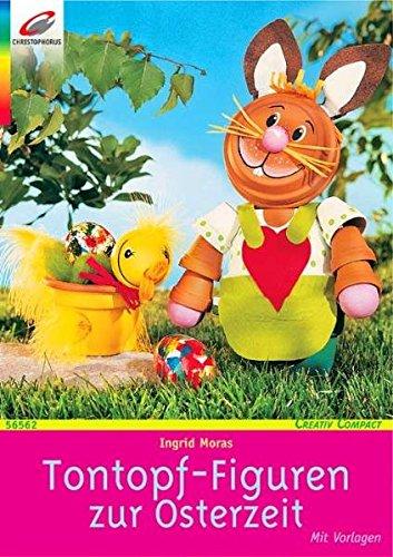 Tontopf-Figuren zur Osterzeit (Creativ Compact)