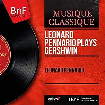 Leonard Pennario Plays Gershwin (Mono Version)