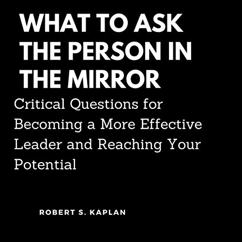 What to Ask the Person in the Mirror cover art