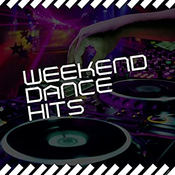 Weekend Dance Hits