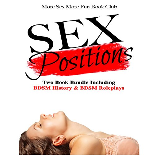 Sex Positions: Two Book Bundle Including BDSM History & BDSM Roleplays Titelbild