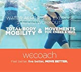 2 Water Workouts: Total Body Mobility and Movements for Knees and Hips Audio CD