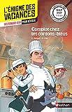L'énigme des vacances - Complot chez les cordons-bleus - Un roman-jeu pour réviser les...
