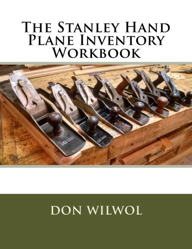 The Stanley Hand Plane Inventory Workbook